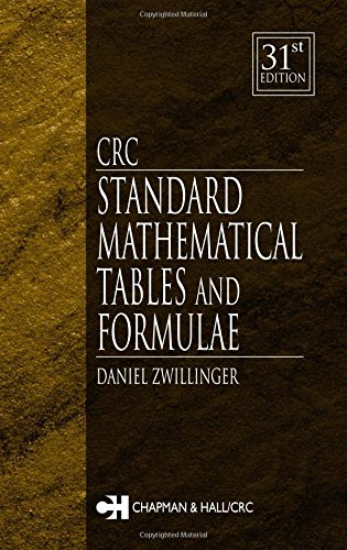 CRC Standard Mathematical Tables and Formulae, 31st Edition (Discrete Mathematics and Its Applications) - Daniel Zwillinger
