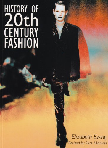 History of 20th Century Fashion - Elizabeth Ewing