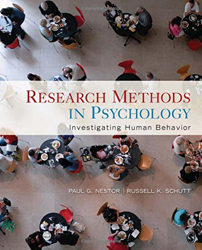 Research Methods in Psychology: Investigating Human Behavior - Paul G. Nestor; Russell K. Schutt