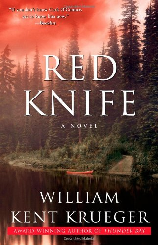 Red Knife: A Novel (Cork O'Connor Mystery Series) - William Kent Krueger