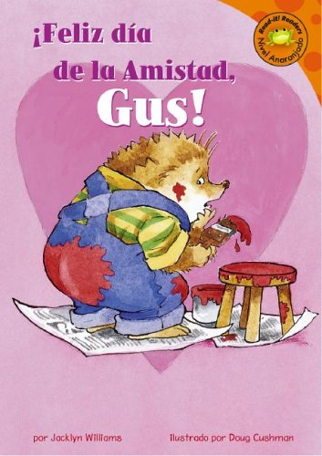 Feliz dia de la Amistad, Gus! (Read-it! Readers en Espa?ol: Gus el erizo) (Spanish Edition) - Jacklyn Williams