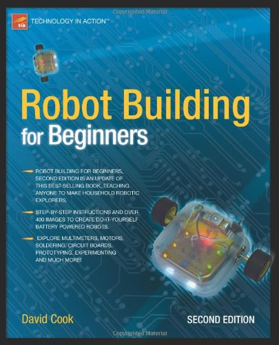 Robot Building for Beginners - David Cook