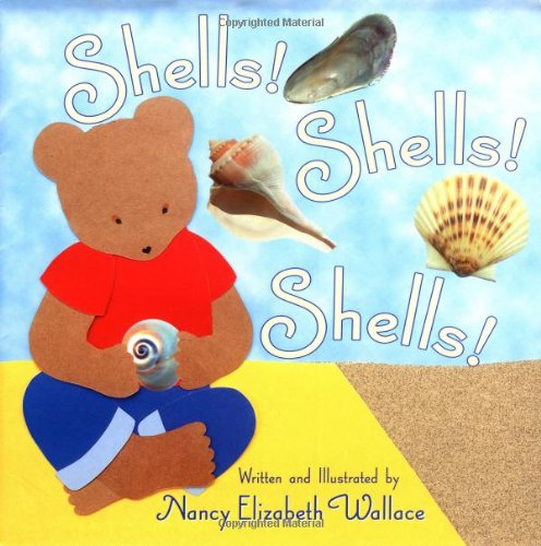 Shells! Shells! Shells! - Nancy Wallace