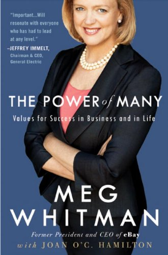 The Power of Many: Values for Success in Business and in Life - Meg Whitman, Joan O'C Hamilton