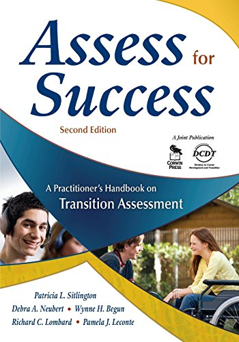 Assess for Success: A Practitioner's Handbook on Transition Assessment - Patricia Sitlington; Debra Neubert; Wynne Begun; Richard C. Lombard; Pamela Leconte
