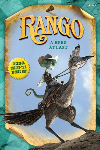 Rango: A Hero at Last - Annie Auerbach