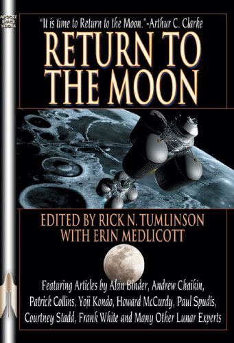 Return to the Moon (Apogee Books Space Series) - Rick N. Tumlinson; Erin Medlicott