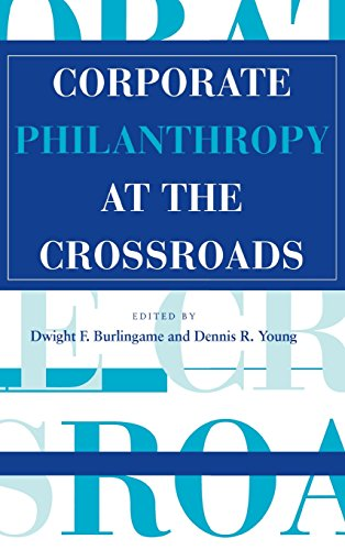 Corporate Philanthropy at the Crossroads (Philanthropic Studies) - Dwight F. Burlingame; Dennis R. Young