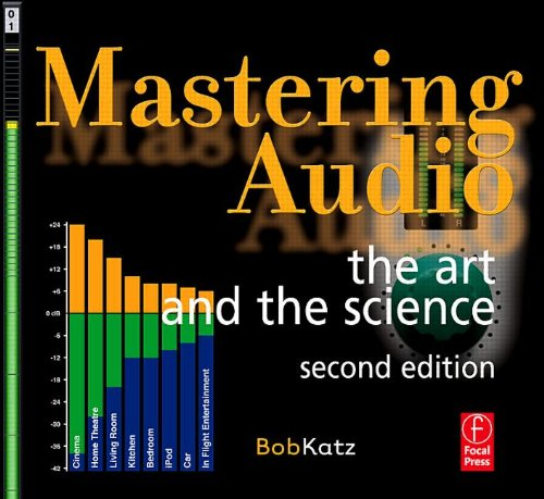 Mastering Audio - 2nd Edition: The Art and the Science - Bob Katz