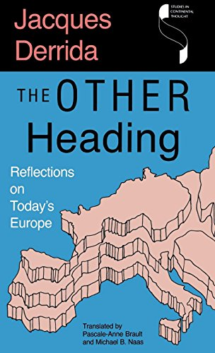 The Other Heading: Reflections on Today's Europe (Studies in Continental Thought) - Jacques Derrida
