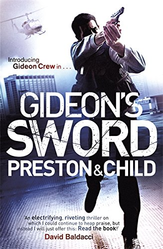 Gideon's Sword (Gideon Crew) - Douglas J. Preston; Lincoln Child