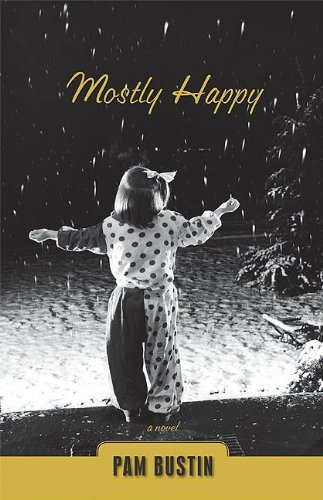 Mostly Happy - Pam Bustin