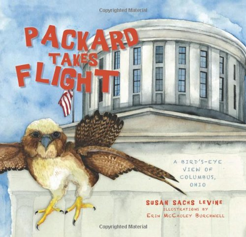 Packard Takes Flight:: A Bird's-Eye View of Columbus, Ohio - Susan Sachs Levine