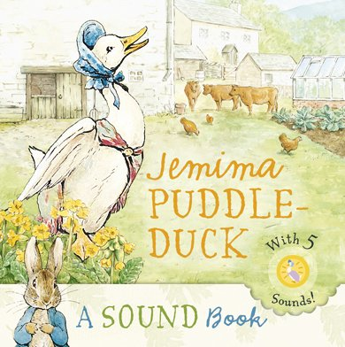 Jemima Puddle-Duck: a Sound Book (Peter Rabbit) - Beatrix Potter