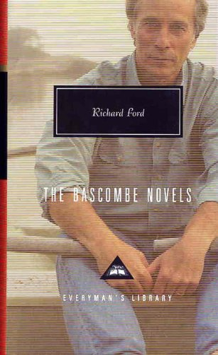 The Bascombe Novels (Everyman's Library (Cloth)) - Richard Ford