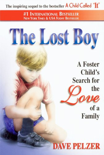 The Lost Boy: A Foster Child's Search For The Love Of A Family (Turtleback School  &  Library Binding Edition) - Dave Pelzer