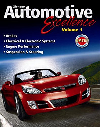 Automotive Excellence, Student Edition, Volume 1 (AUTOMOTIVE SERV EXCELLENCE) - McGraw-Hill Education
