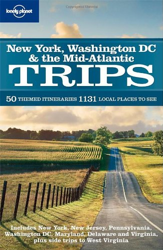 New York Washington DC  &  the Mid-Atlantic Trips (Regional Travel Guide) - Jeff Campbell; Adam Karlin; Ginger Adams Otis; David Ozanich