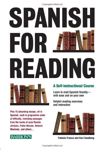 Spanish for Reading: A Self-Instructional Course - Fabiola Franco, Karl C. Sandberg