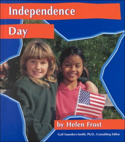 Independence Day (National Holidays) - Helen Frost