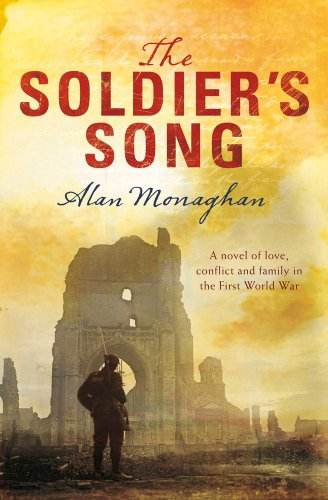 The Soldier's Song (Soldier's Song Trilogy) - Alan Monaghan