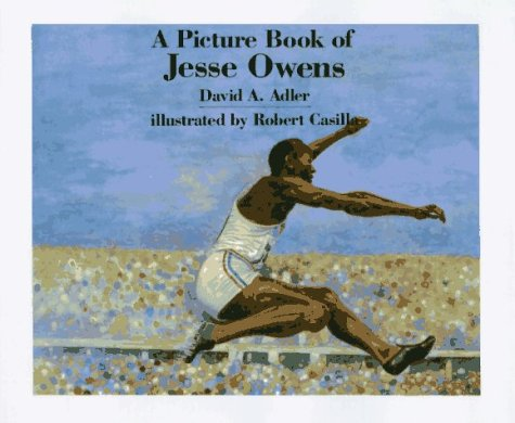 A Picture Book of Jesse Owens (Picture Book Biography) - David A. Adler