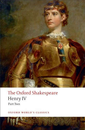 The Oxford Shakespeare: Henry IV, Part 2 - William Shakespeare