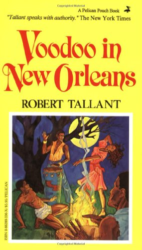 Voodoo in New Orleans - Robert Tallant