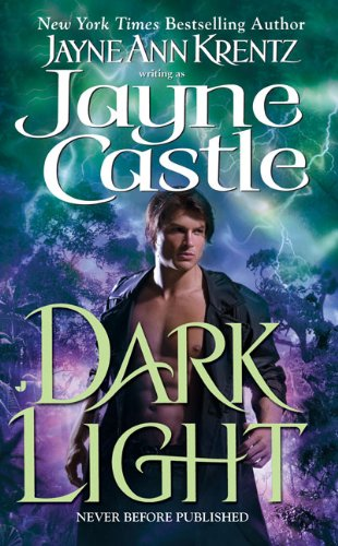 Dark Light (Ghost Hunters, Book 5) - Jayne Castle