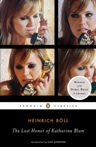 The Lost Honor of Katharina Blum (Penguin Classics) - Heinrich Boll