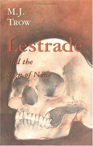 Lestrade and the Sign of Nine (The Lestrade Mystery Series) (Volume 12) - M. J. Trow