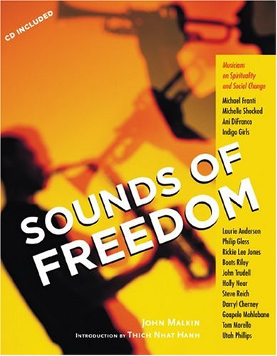 Sounds of Freedom - John Malkin; Thich Nhat Hanh