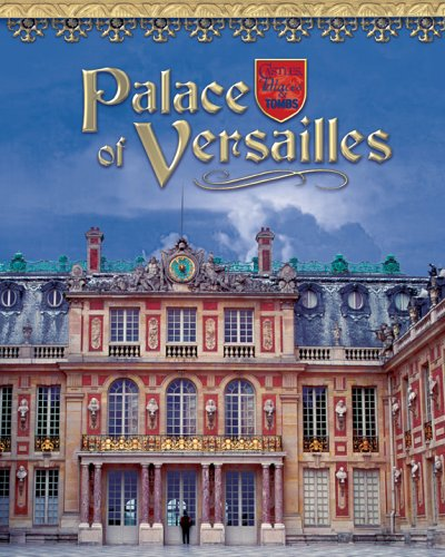 Palace of Versailles (Castles, Palaces  &  Tombs) - Linda Tagliaferro