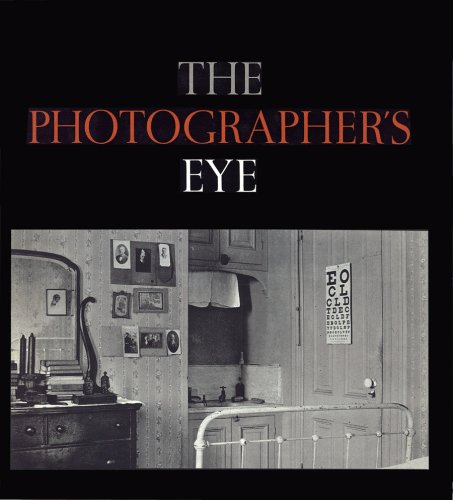 The Photographer's Eye - John Szarkowski