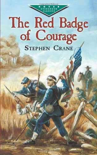 The Red Badge of Courage (Dover Children's Evergreen Classics) - Stephen Crane, Children's Classics
