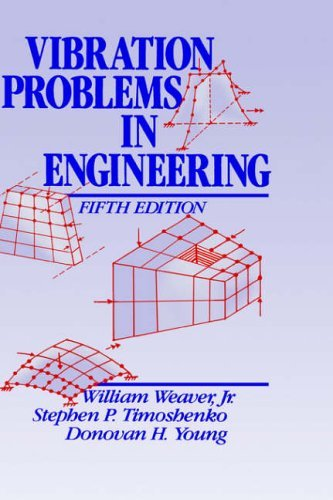 Vibration Problems in Engineering - W. Weaver Jr.; S. P. Timoshenko; D. H. Young