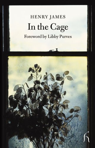 In the Cage (Hesperus Classics) - Henry James