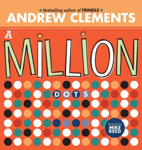 A Million Dots - Andrew Clements