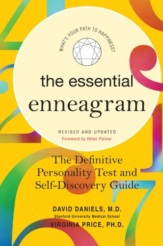 Essential Enneagram: The Definitive Personality Test and Self-Discovery Guide -- Revised & Updated - David Daniels, Virginia Price