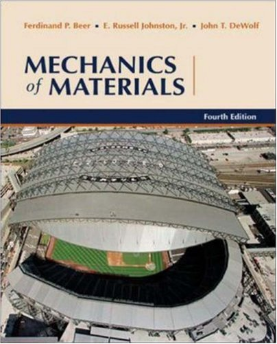 Mechanics of Materials - Ferdinand Beer, Jr.,E. Russell Johnston, John DeWolf