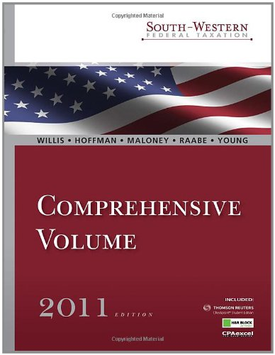 South-Western Federal Taxation 2011: Comprehensive (with H & R Block @ Home Tax Preparation Software CD-ROM, RIA CheckpointAr  &  CPAexcelAr - Eugene Willis; William H. Hoffman; David M. Maloney; William A. Raabe; James C. Young