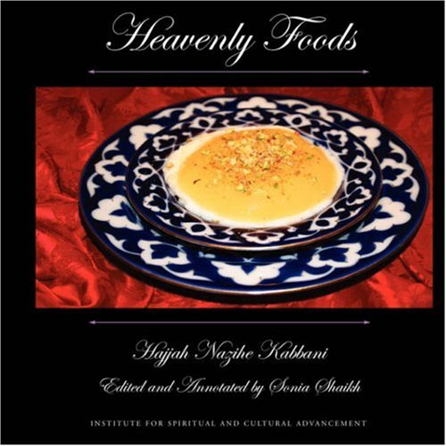 Heavenly Foods - Hajjah Nazihe Adil Kabbani