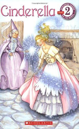 Scholastic Reader: Cinderella: Level 2 - Barbara Lanza