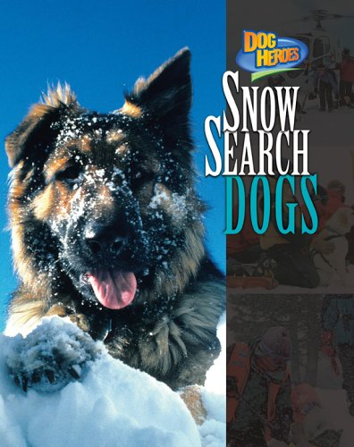 Snow Search Dogs (Dog Heroes) - Maida Silverman