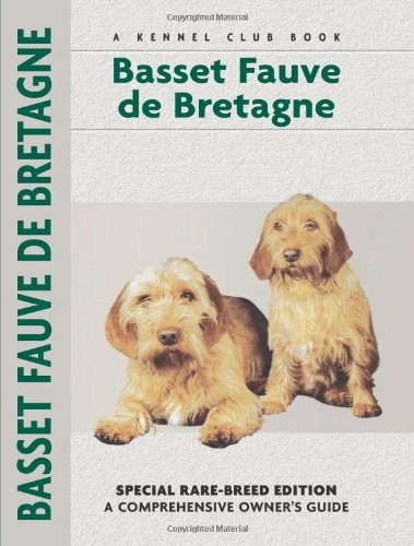 Basset Fauve De Bretagne (Comprehensive Owner's Guide) - Evan L. Roberts