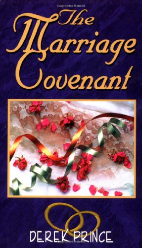 The Marriage Covenant - Derek Prince