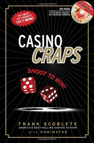 Casino Craps: Shoot to Win! - Frank Scoblete, Dominator