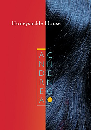 Honeysuckle House - Andrea Cheng