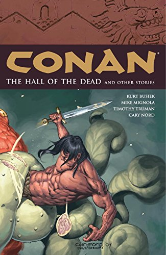 The Hall of the Dead and Other Stories (Conan, Vol. 4) - Kurt Busiek