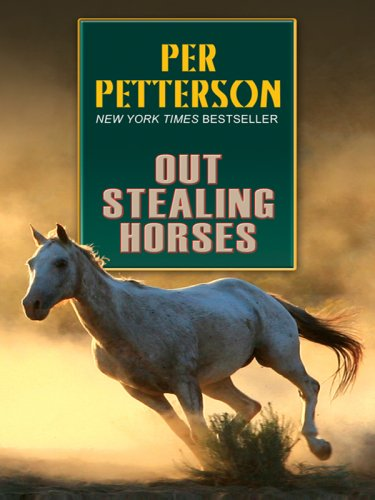 Out Stealing Horses (Wheeler Softcover) - Per Petterson